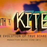 WITH A KITE: The Evolution of True Boarding